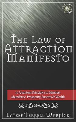 The Law of Attraction Manifesto