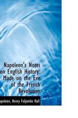 Napoleon's Notes on ...