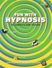 Fun With Hypnosis