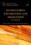 Hydrocarbon Exploration & Production, Volume 55, Second Edition