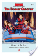 The Boxcar Children: Mystery in the Cave
