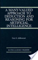 A Many-Valued Approach to Deduction and Reasoning for Artificial Intelligence