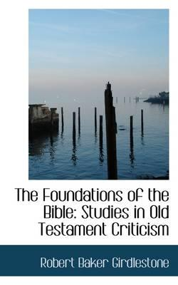 The Foundations of the Bible
