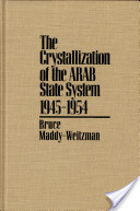 The Crystalization of the Arab State system, 1945-1954
