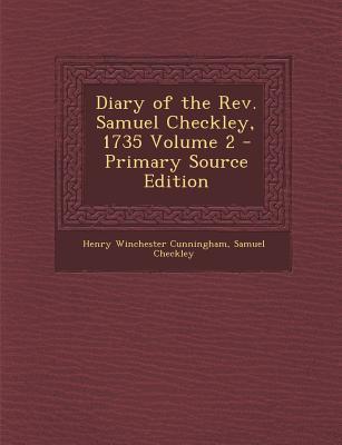 Diary of the REV. Samuel Checkley, 1735 Volume 2