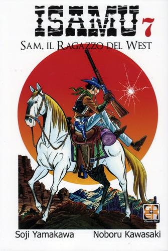 Isamu - Sam il ragazzo del West vol. 7