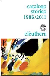 Elèuthera - Catalogo Storico 1986/2011