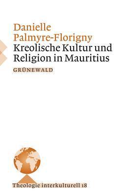 Kreolische Kultur Und Religion in Mauritius