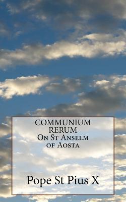 Communium Rerum on St Anselm of Aosta