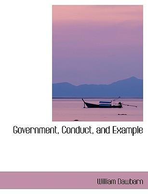 Government, Conduct, and Example