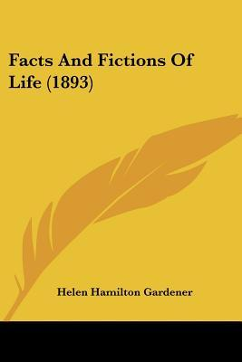 Facts and Fictions of Life (1893)