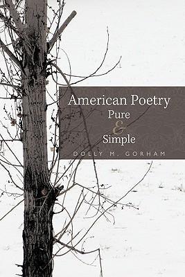 American Poetry Pure & Simple