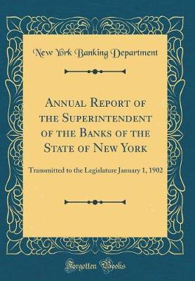 Annual Report of the Superintendent of the Banks of the State of New York