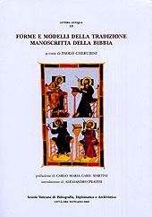 Forme e modelli della tradizione manoscritta della Bibbia
