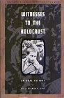 Oral History Series - Witnesses to the Holocaust