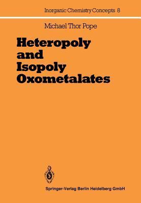 Heteropoly and Isopoly Oxometalates