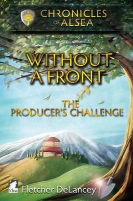 Without a Front - The Producer's Challenge
