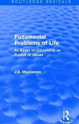 Fudamental Problems of Life