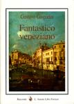 Fantastico veneziano