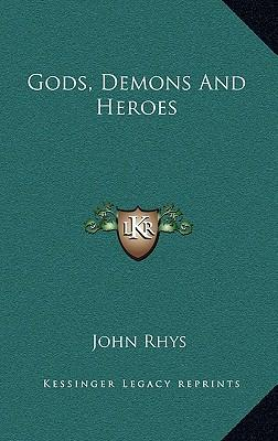 Gods, Demons and Heroes