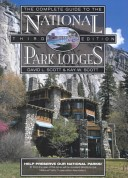 The complete guide to national park lodges