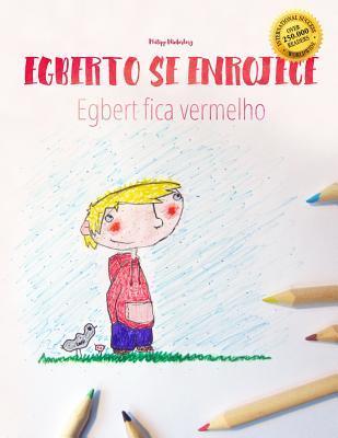 Egberto Se Enrojece ...