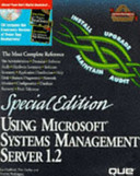 Using Microsoft Systems Management Server 1.2