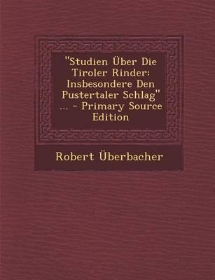 """Studien Uber Die Tiroler Rinder"