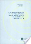 La internacionalización de la empresa española en los nuevos estados miembros de la UE