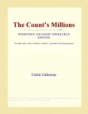 The Count's Millions (Webster's Japanese Thesaurus Edition)