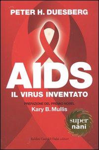 AIDS. Il virus inventato