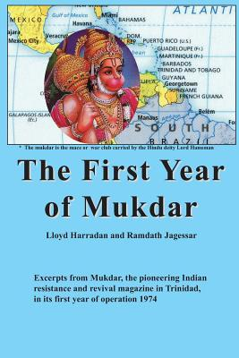The First Year of Mukdar
