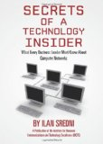 Secrets of a Technology Insider