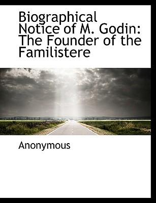 Biographical Notice of M. Godin