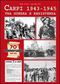 Carpi, 1943-1945, tra guerra e Resistenza
