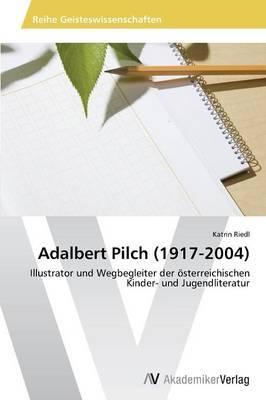 Adalbert Pilch (1917-2004)