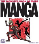 The Monster Book of More Manga