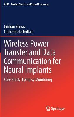 Wireless Power Transfer and Data Communication for Neural Implants