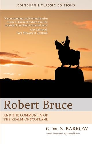 Robert Bruce and the Community of the Realm of Scotland