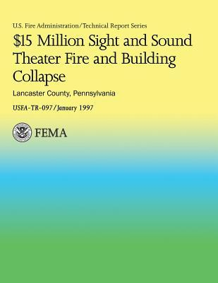 $15 Million Sight and Sound Theater Fire and Building Collapse Lancaster County, Pennsylvania