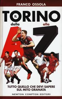 Il Torino dalla A al...