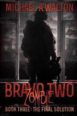 Bravo Two Zombie Book 3