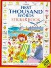 First Thousand Words Sticker Book