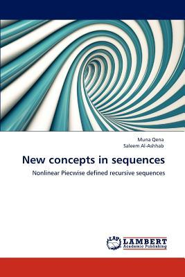 New concepts in sequences