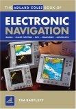 The Adlard Coles Book of Electronic Navigation