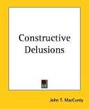 Constructive Delusions
