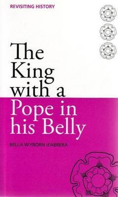 The King with a Pope in His Belly