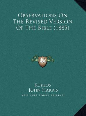 Observations on the Revised Version of the Bible (1885)