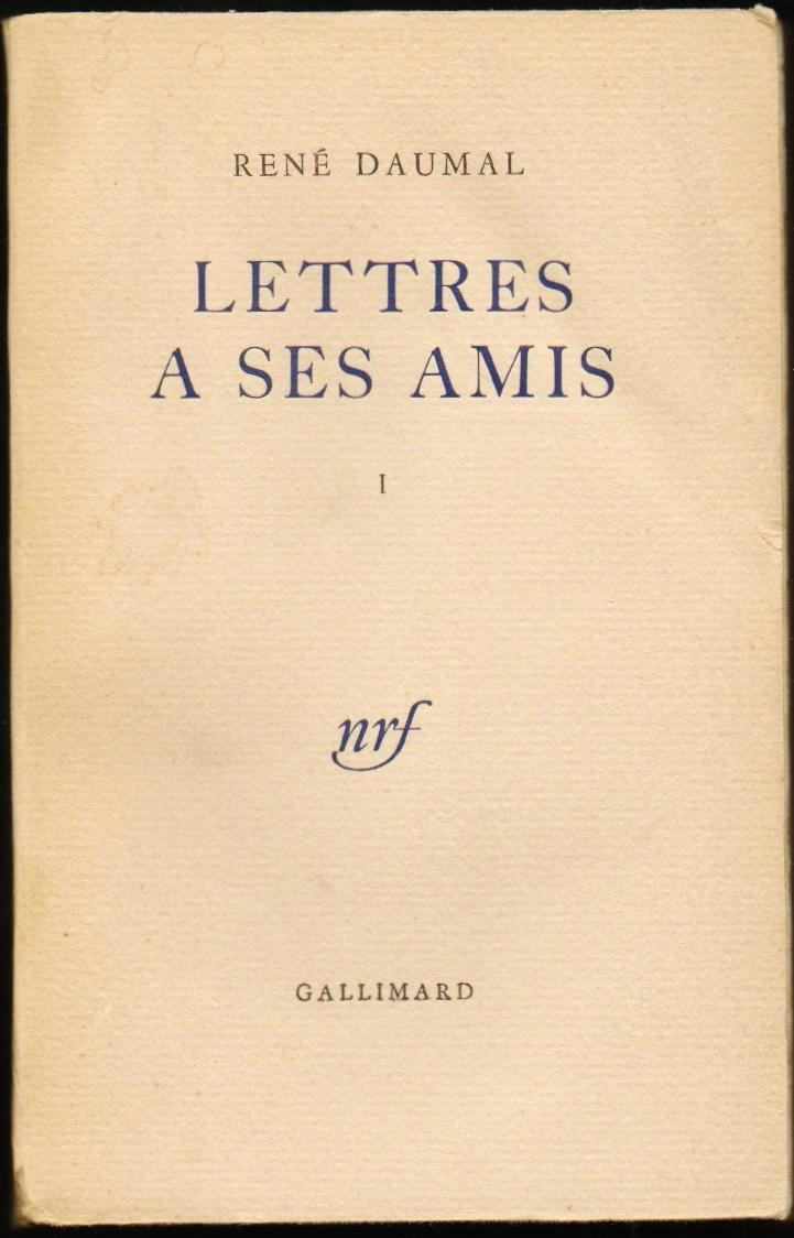 Lettres à ses amis, Vol. 1