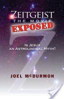 Zeitgeist: The Movie Exposed